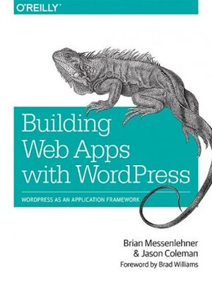 Building Web Apps with WordPress 2014 – eBook