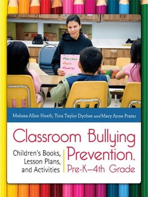 Classroom Bullying Prevention, Pre-4th Grade – eBook