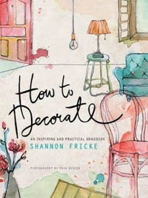 How to Decorate – An Inspiring and Practical eBook