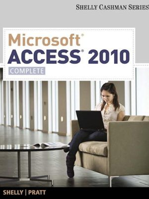 Microsoft Access 2010 Complete (Shelly Cashman Series) – eBook
