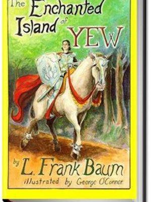 The Enchanted Island of Yew – eBook