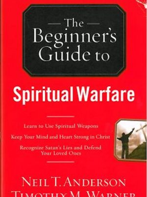 The Beginners Guide to Spiritual Warfare – eBook