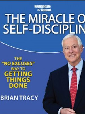 The Miracle of Self-Discipline – Audiobook