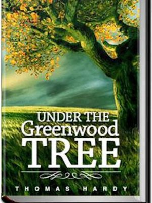 Under the Greenwood Tree – eBook