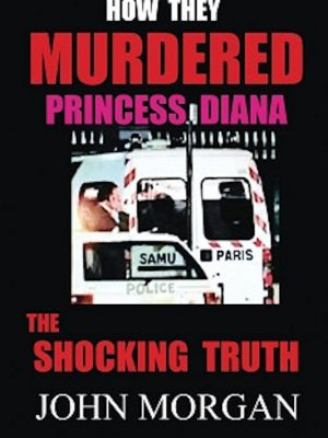 How They Murdered Princess Diana – eBook