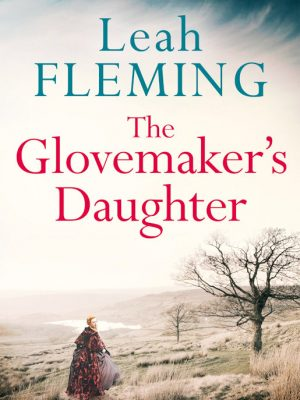 The Glovemaker's Daughter – Leah Fleming – eBook