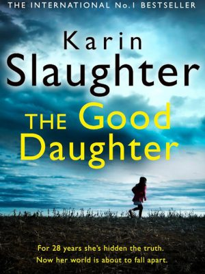 The Good Daughter – Karin Slaughter – eBook