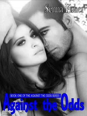 Against The Odds – Senna Fisher – eBook
