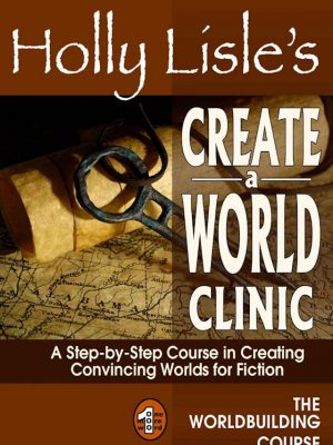 Holly Lisle's Create A World Clinic – Holly Lisle – eBook