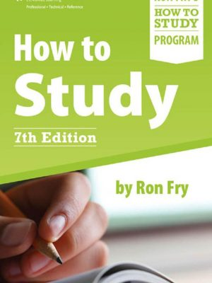 How to Study 7th Ed. – Ron Fry – eBook