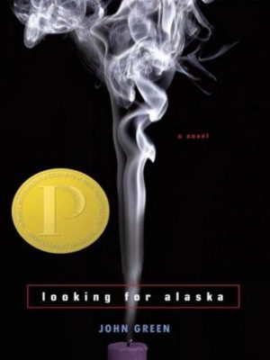 Looking for Alaska – John Green – eBook