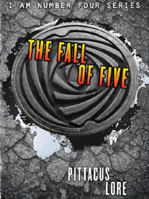 The Fall of Five – Pittacus Lore – eBook
