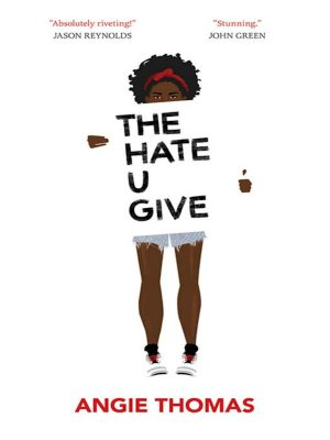 The Hate U Give – Thomas Angie – eBook