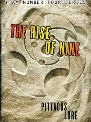 The Rise of Nine – Pittacus Lore – eBook