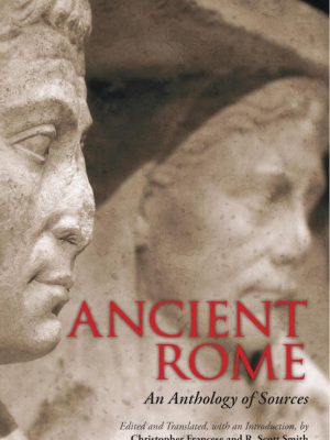 Ancient Rome – An Anthology of Sources – Christopher Francese – eBook