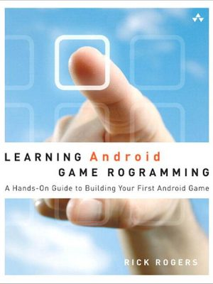 Learning Android Game Programming – Richard A. Rogers – eBook