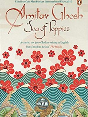 Sea of Poppies – Amitav Ghosh – eBook