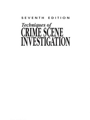 Techniques of Crime Scene Investigation – Barry A. J. Fisher – eBook