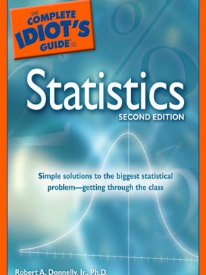 The Complete Idiot's Guide to Statistics – Robert A. Donnelly – eBook
