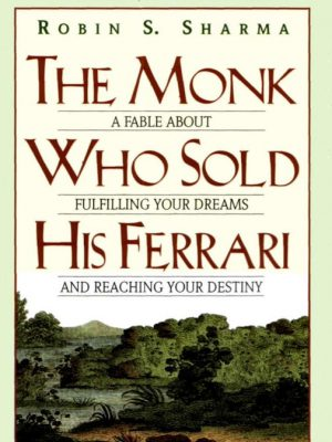 The Monk Who Sold His Ferrari – Robin Sharma – eBook