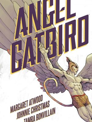 Margaret Atwood – Angel Catbird – Graphic Novels – 2 eBooks