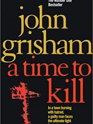 John Grisham – A Time to Kill