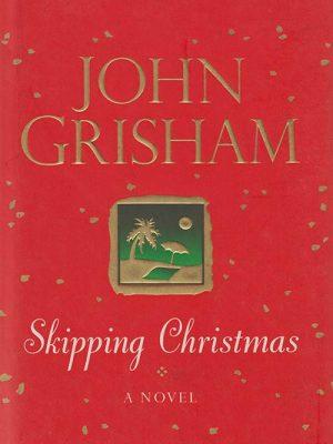 John Grisham – Skipping Christmas
