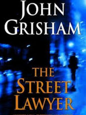 John Grisham – The Street Lawyer
